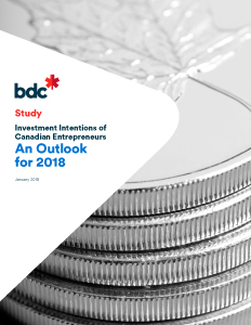Investment Intentions of Canadian Entrepreneurs: An Outlook for 2018
