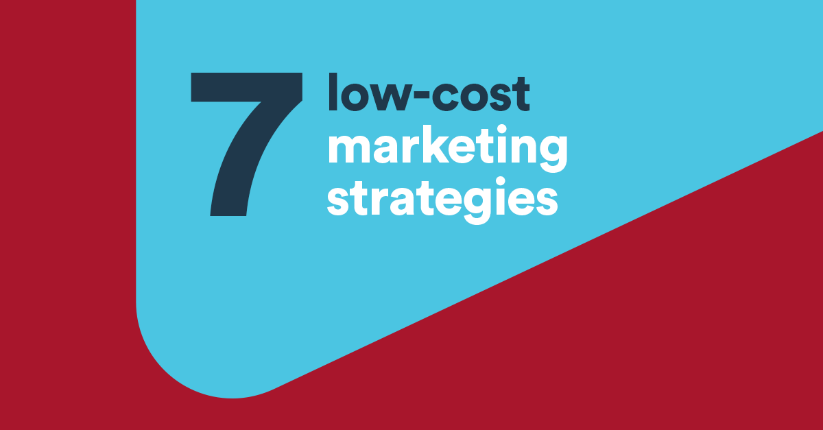 Marketing strategies 7 low cost tactics for your business for Arredamenti low cost