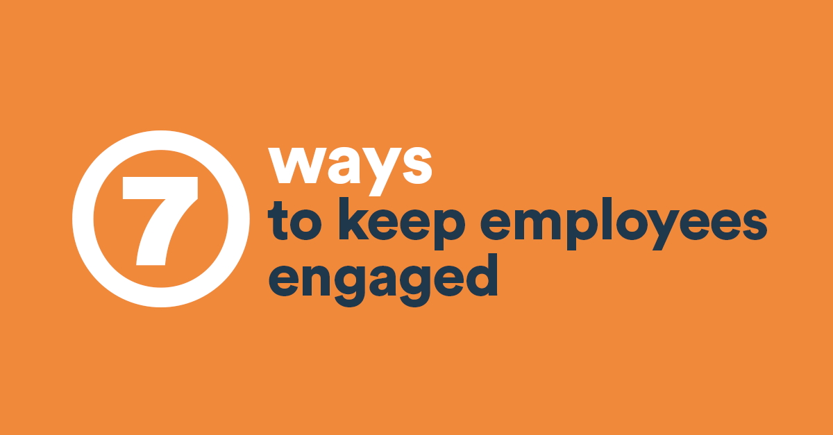 7 Low Cost Ways To Keep Employees Engaged Bdc Ca