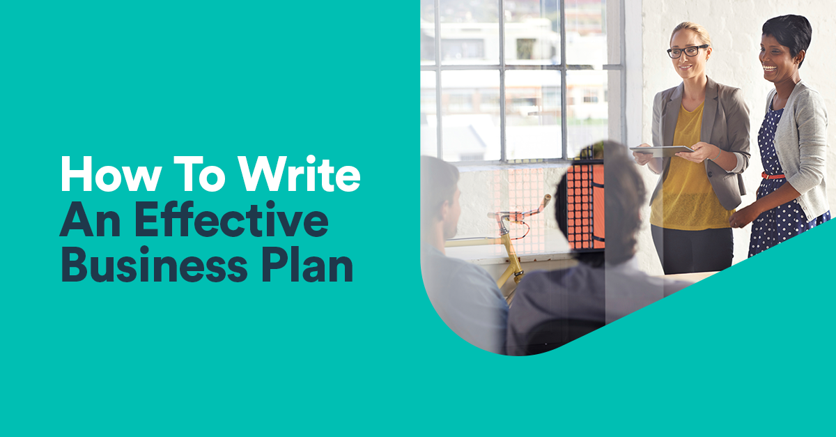 writing an effective business plan Solid business plans don't guarantee success author of how to write a business plan are some highlights of an effective business plan.