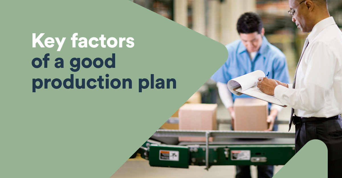 Production Plan: Top Tips For Improving Your Operations | BDC.ca