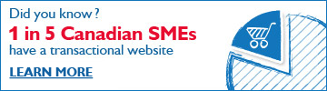Did you know? 1 in 5 Canadian SMEs have a transactional website. Learn more