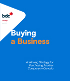 Buying a business: A winning strategy for purchasing another company in Canada