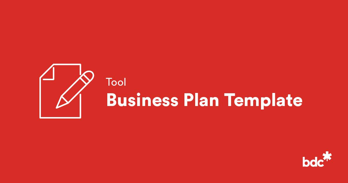 Business Plan Template For Entrepreneurs Bdc Ca